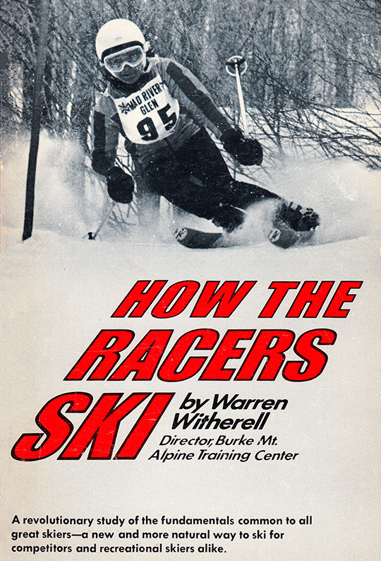 how the racers ski book warren witherell burke vermont 1972